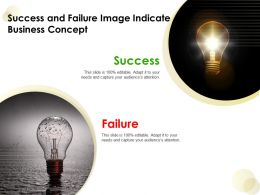 Success And Failure Image Indicate Business Concept