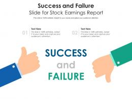 Success And Failure Slide For Stock Earnings Report Infographic Template
