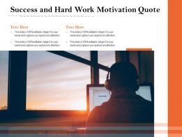 Success And Hard Work Motivation Quote