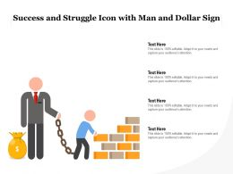 Success And Struggle Icon With Man And Dollar Sign