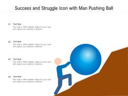 Success And Struggle Icon With Man Pushing Ball