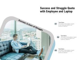 Success And Struggle Quote With Employee And Laptop