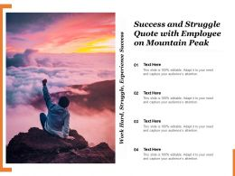 Success And Struggle Quote With Employee On Mountain Peak
