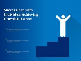 Success Icon With Individual Achieving Growth In Career