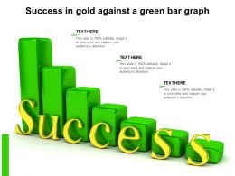 Success In Gold Against A Green Bar Graph