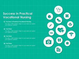 Success In Practical Vocational Nursing Ppt Powerpoint Presentation Professional Information