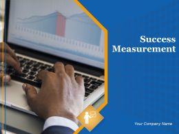 Success Measurement Powerpoint Presentation Slides
