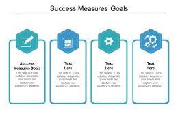 Success Measures Goals Ppt Powerpoint Presentation Ideas Samples Cpb