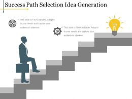Success Path Selection Idea Generation Powerpoint Shapes