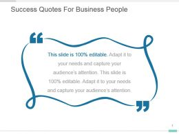 Success Quotes For Business People Ppt Layout