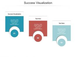 Success Visualization Ppt Powerpoint Presentation Ideas Themes Cpb