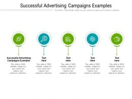 Successful Advertising Campaigns Examples Ppt Powerpoint Presentation Ideas Rules Cpb