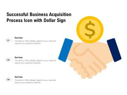 Successful Business Acquisition Process Icon With Dollar Sign