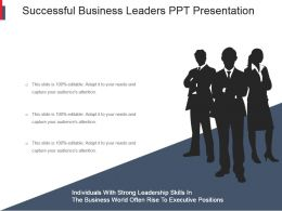 Successful Business Leaders Ppt Presentation