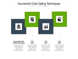 Successful Cold Calling Techniques Ppt Powerpoint Presentation File Inspiration Cpb