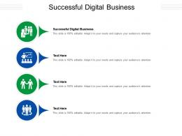 Successful Digital Business Ppt Powerpoint Presentation Outline Slideshow Cpb