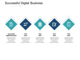 Successful Digital Business Ppt Powerpoint Presentation Styles Graphics Cpb