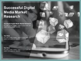Successful Digital Media Market Research Ppt Powerpoint Presentation Graphics Cpb
