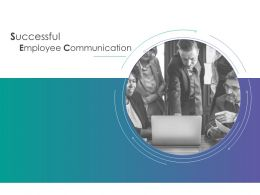 Successful Employee Communication Team Ppt Powerpoint Presentation File Graphics