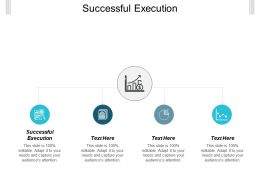 Successful Execution Ppt Powerpoint Presentation Icon Layout Ideas Cpb