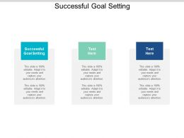 Successful Goal Setting Ppt Powerpoint Presentation Summary Examples Cpb