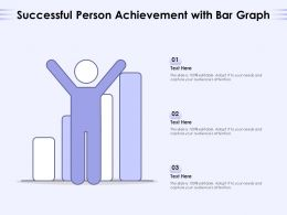 Successful Person Achievement With Bar Graph