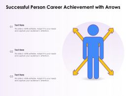 Successful Person Career Achievement With Arrows