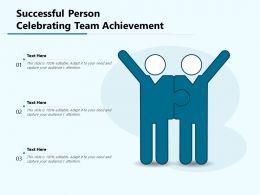 Successful Person Celebrating Team Achievement