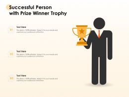 Successful Person With Prize Winner Trophy