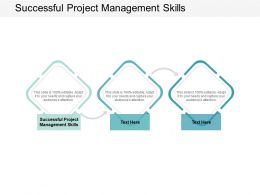 Successful Project Management Skills Ppt Powerpoint Presentation Infographics Visual Aids Cpb