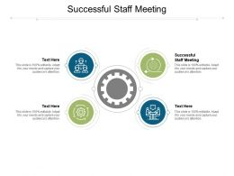 Successful Staff Meeting Ppt Powerpoint Presentation Professional Graphics Tutorials Cpb