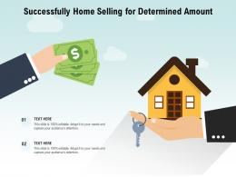 Successfully Home Selling For Determined Amount