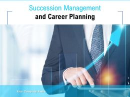 Succession Management And Career Planning Powerpoint Presentation Slides