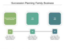 Succession Planning Family Business Ppt Powerpoint Presentation Ideas Format Ideas Cpb