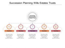 Succession Planning Wills Estates Trusts Ppt Powerpoint Presentation Icon Deck Cpb
