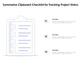 Summarize Clipboard Checklist For Tracking Project Status
