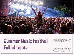 Summer Music Festival Full Of Lights