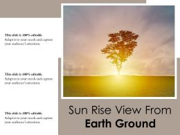 Sun Rise View From Earth Ground