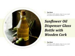 Sunflower Oil Dispenser Glass Bottle With Wooden Cork