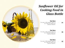 Sunflower Oil For Cooking Food In Glass Bottle