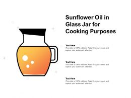 Sunflower Oil In Glass Jar For Cooking Purposes