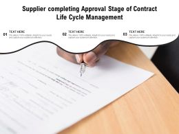 Supplier Completing Approval Stage Of Contract Life Cycle Management