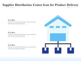 Supplier Distribution Center Icon For Product Delivery