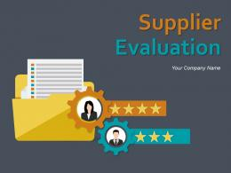 Supplier Evaluation PowerPoint Presentation Slides