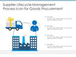Supplier Lifecycle Management Process Icon For Goods Procurement
