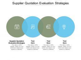Supplier Quotation Evaluation Strategies Ppt Powerpoint Presentation Portrait Cpb
