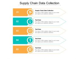 Supply Chain Data Collection Ppt Powerpoint Presentation Icon Topics Cpb