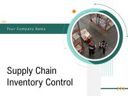Supply Chain Inventory Control Powerpoint Presentation Slides