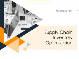 Supply Chain Inventory Optimization Powerpoint Presentation Slides