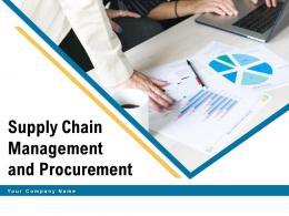 Supply Chain Management And Procurement Powerpoint Presentation Slides